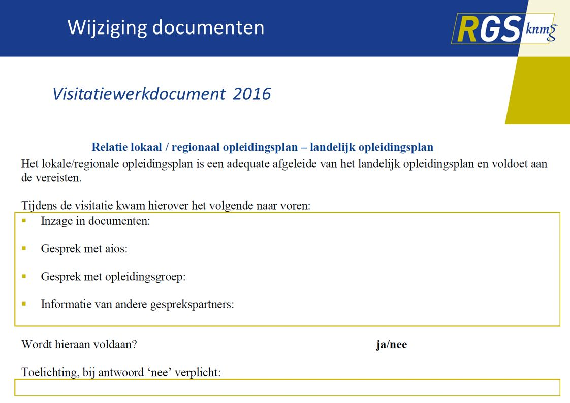 Wijziging documenten Visitatiewerkdocument 2016
