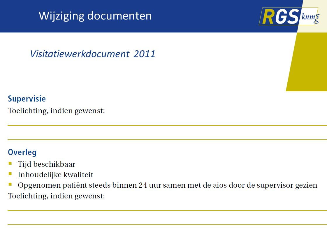 Wijziging documenten Visitatiewerkdocument 2011