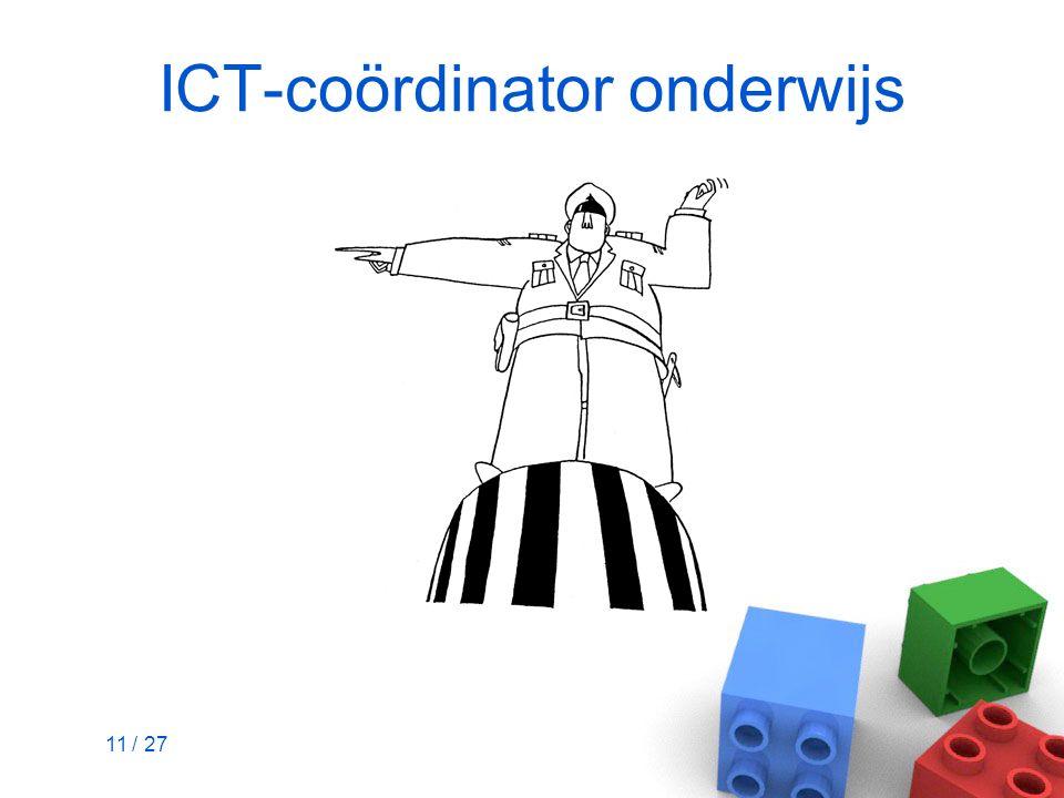 11 / 27 ICT-coördinator onderwijs