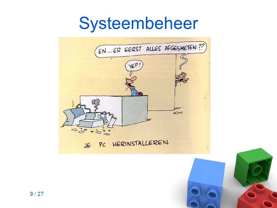 9 / 27 Systeembeheer