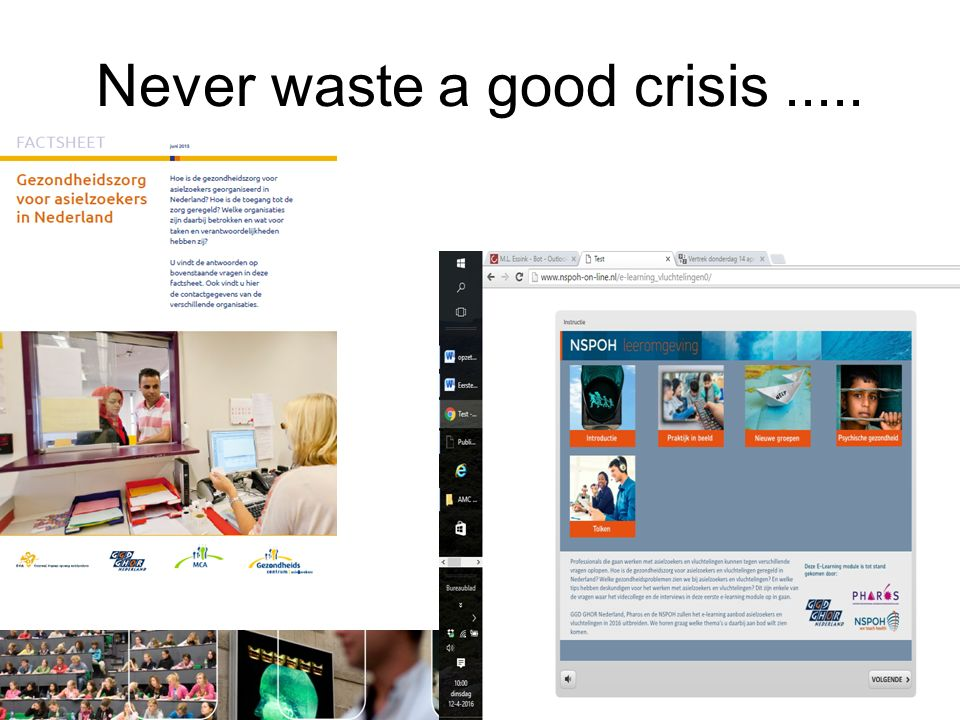 Never waste a good crisis.....