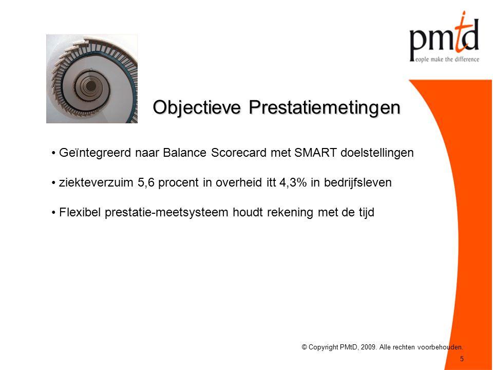 5 Objectieve Prestatiemetingen © Copyright PMtD, 2009.