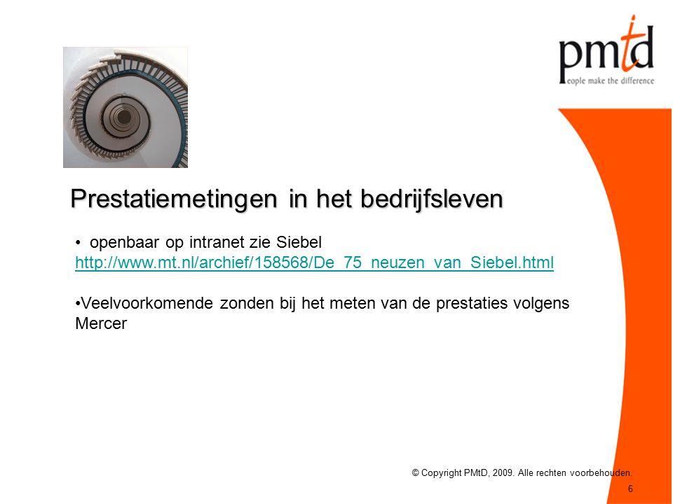 6 Prestatiemetingen in het bedrijfsleven © Copyright PMtD, 2009.