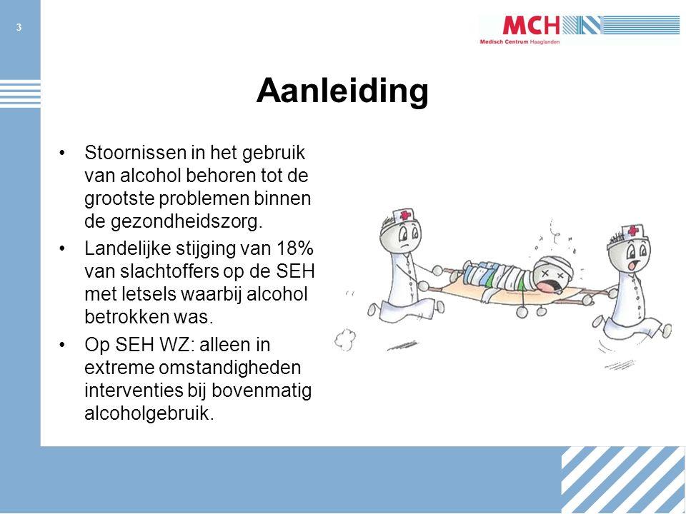 3 Aanleiding Stoornissen in het gebruik van alcohol behoren tot de grootste problemen binnen de gezondheidszorg.