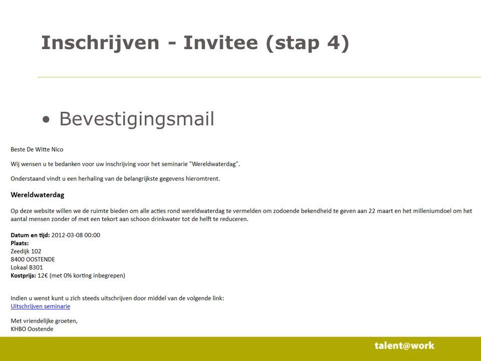 7 Niet via invitatie link (geen hashcode) –Opgeven email adres –Gekend.