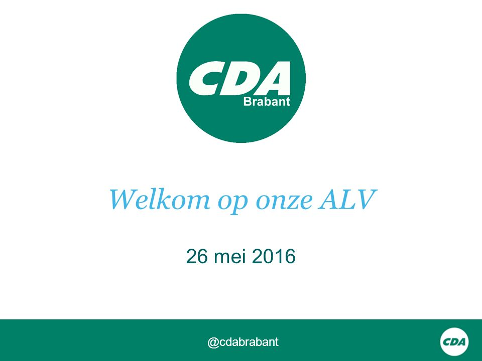Welkom op onze ALV 26 mei 2016 @cdabrabant