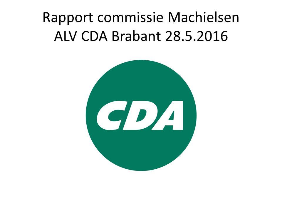 Rapport commissie Machielsen ALV CDA Brabant 28.5.2016