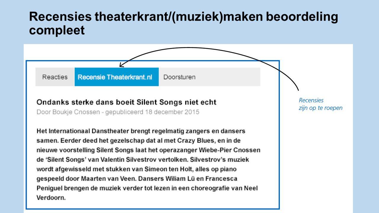 Recensies theaterkrant/(muziek)maken beoordeling compleet