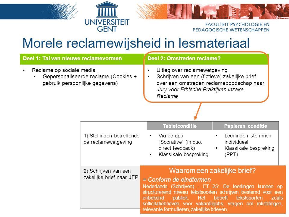 """Morele reclamewijsheid in lesmateriaal TabletconditiePapieren conditie 1) Stellingen betreffende de reclamewetgeving Via de app """"Socrative"""" (in duo: d"""