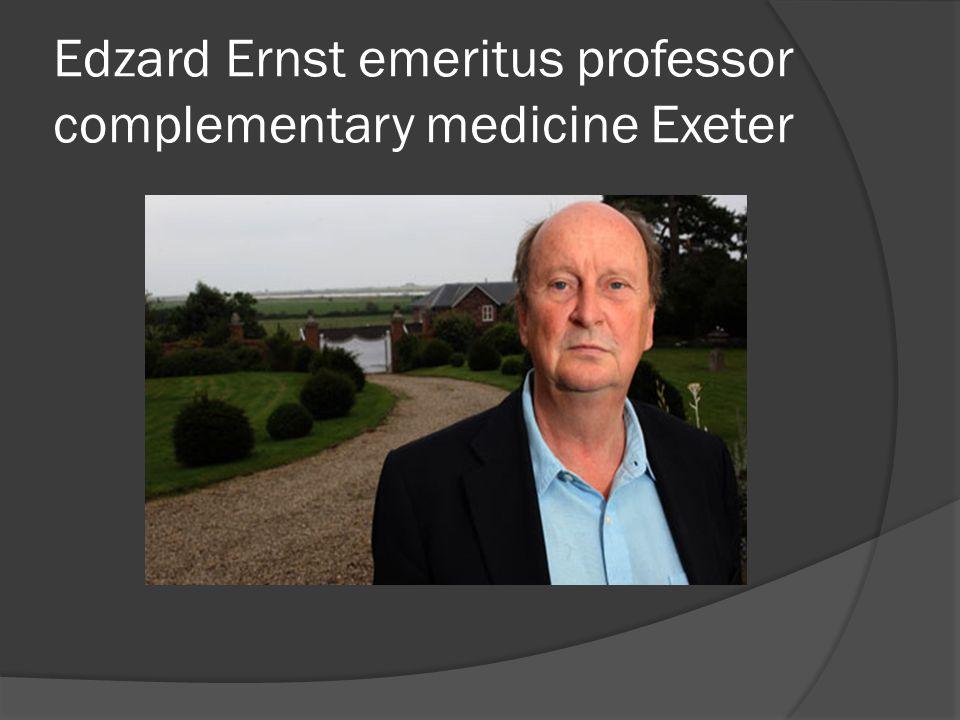 Edzard Ernst emeritus professor complementary medicine Exeter