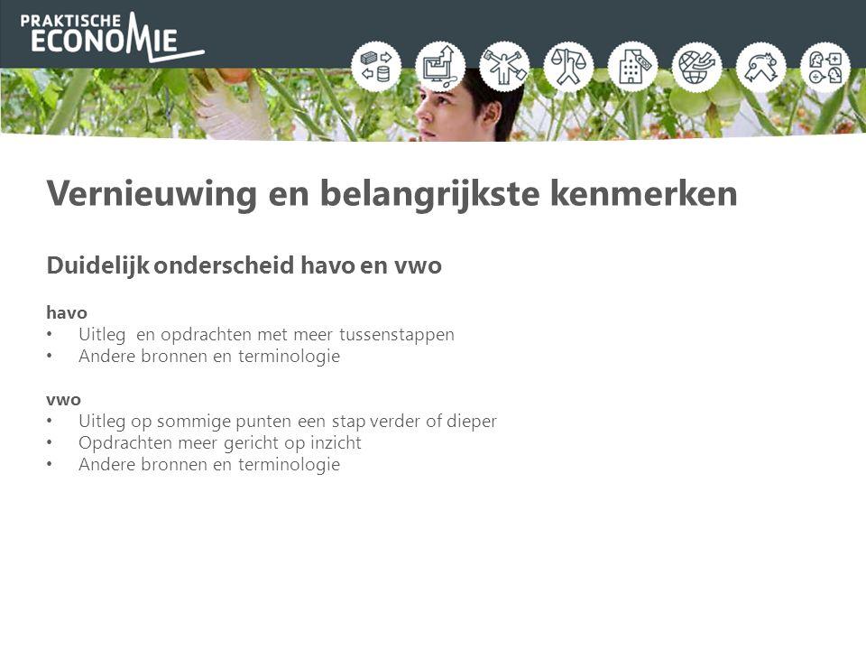 Niveaus en edities Praktische Economie 3 havo Praktische Economie 3 vwo Praktische Economie 3 vwo (tweetalig onderwijs) Lespakket voor leerlingen Leeropdrachtenboek + digitale omgeving Volledig digitaal Pakket voor docenten Digitale omgeving docenten Leeropdrachtenboek (gebruikersexemplaar) www.praktischeeconomie.nl/onderbouw