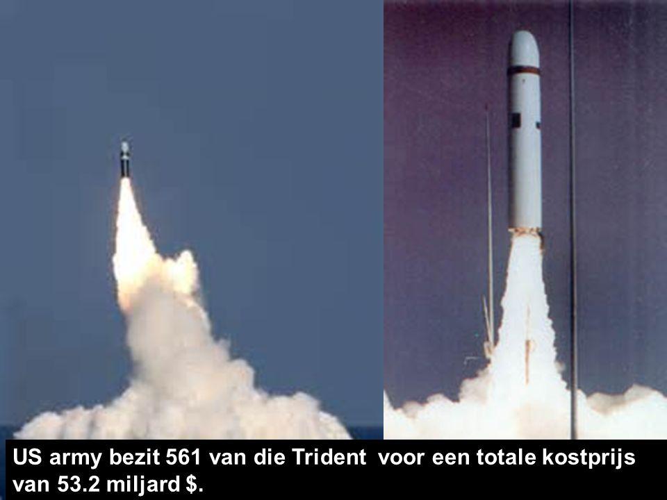 De 'Trident II' is een ballistische raket met een thermonucleaire kernkop die 16.8 miljard $ kostte aan onderzoek alleen.