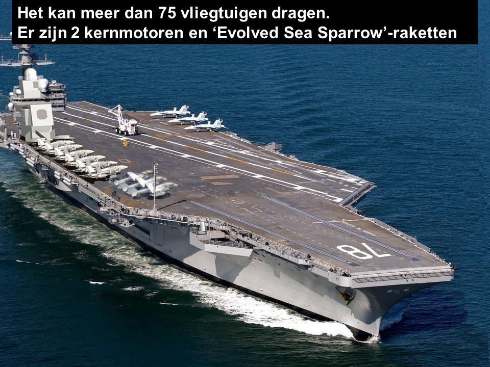 De CVN-78 'Class' is een nieuw soort vliegdekschepen.