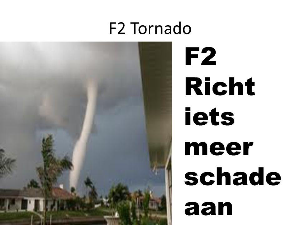 F3 Tornado F3 zit een beetje tussen F2 en F4