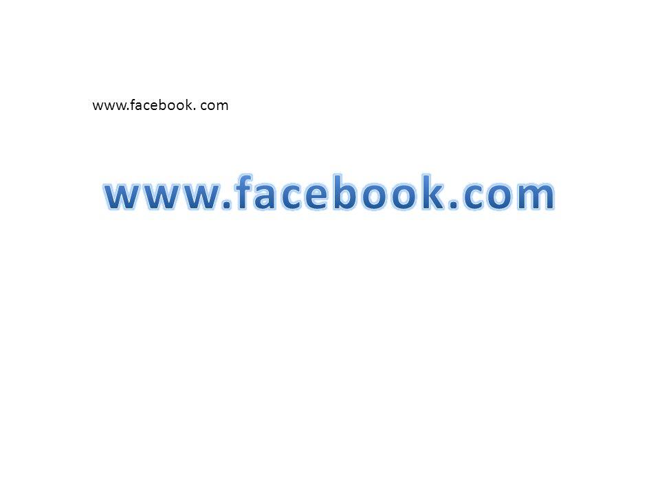 www.facebook. com