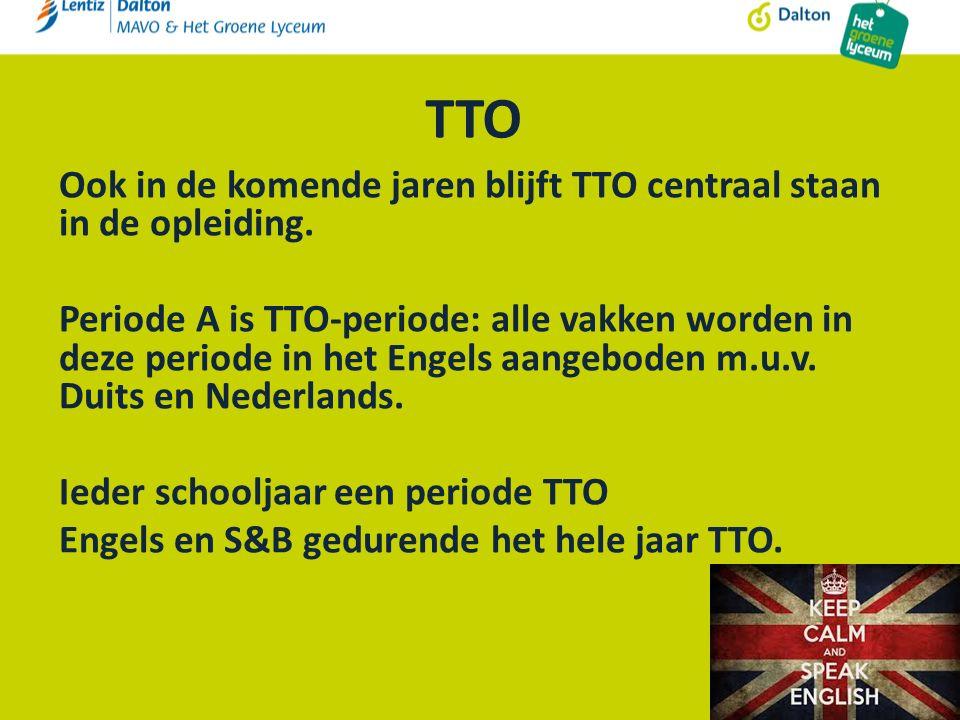 TTO Ook in de komende jaren blijft TTO centraal staan in de opleiding.