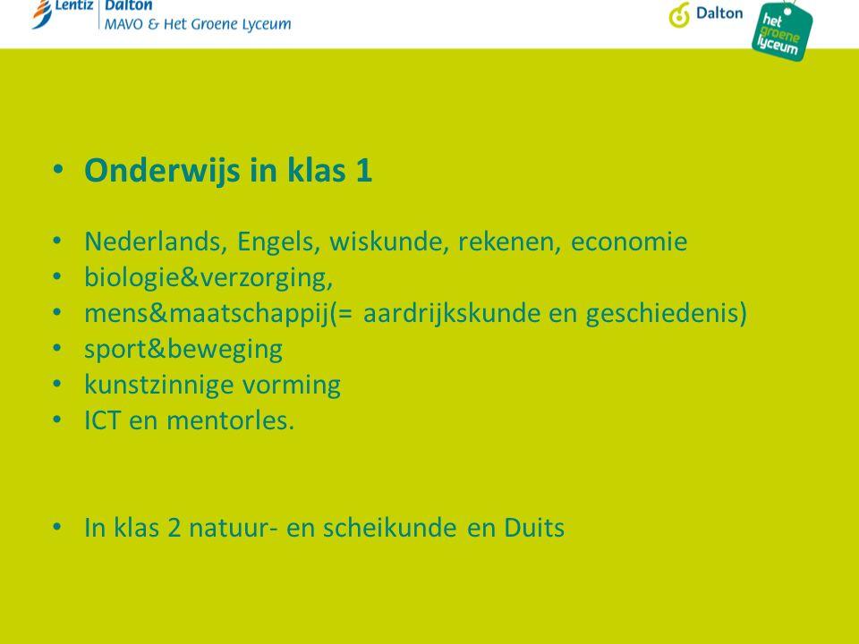 Onderwijs in klas 1 Nederlands, Engels, wiskunde, rekenen, economie biologie&verzorging, mens&maatschappij(= aardrijkskunde en geschiedenis) sport&bew
