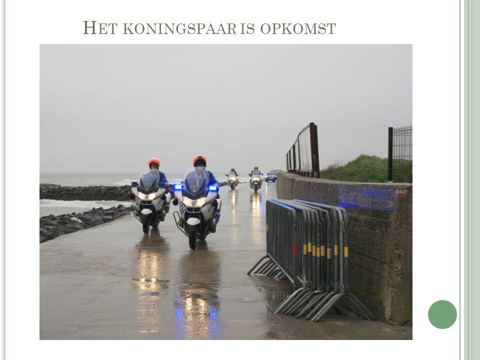 H ET KONINGSPAAR IS OPKOMST