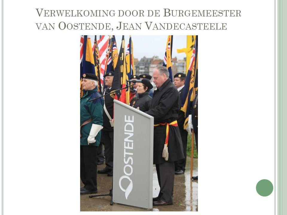 V ERWELKOMING DOOR DE B URGEMEESTER VAN O OSTENDE, J EAN V ANDECASTEELE