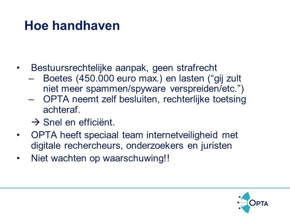 Spamverbod www.spamklacht.nl Klachten ingediend door natuurlijke personen (per 1 oktober 2009 ook door bedrijven) m.b.t.