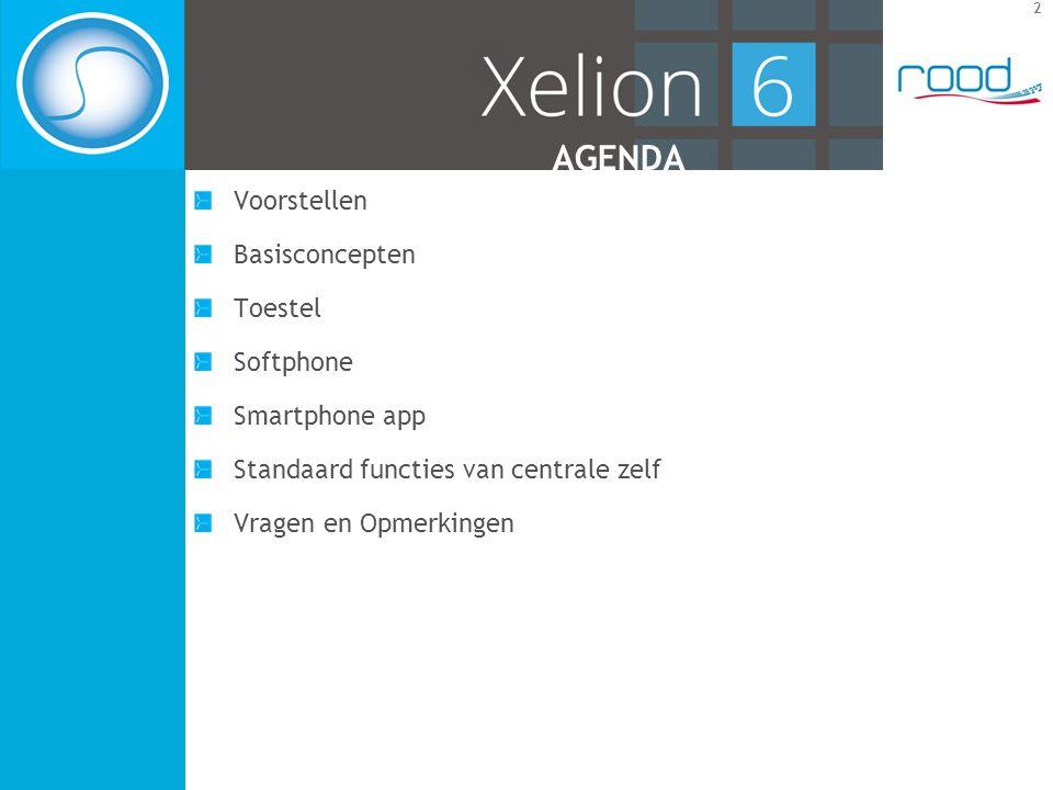 2 AGENDA Voorstellen Basisconcepten Toestel Softphone Smartphone app Standaard functies van centrale zelf Vragen en Opmerkingen