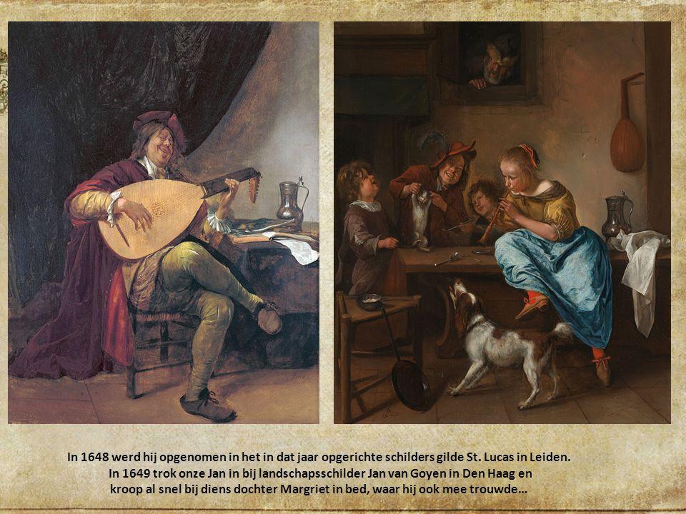 Jan Havickszoon Steen werd in 1625 of 1626 in Leiden geboren en ook begraven in 1679… Hij was de oudste van acht kinderen, toen heel normaal..