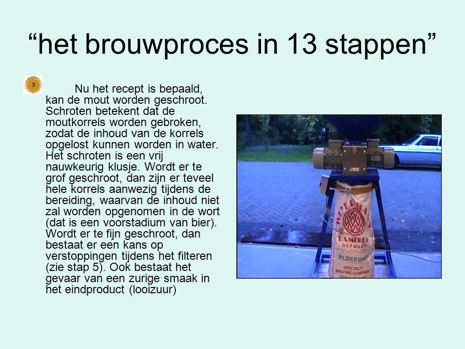 het brouwproces in 13 stappen De wort (het bier in wording) is zeer gevoelig voor infecties.