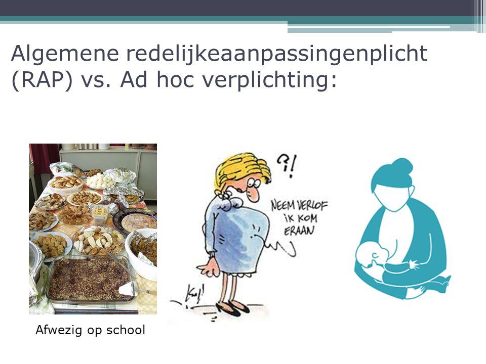 Algemene redelijkeaanpassingenplicht (RAP) vs. Ad hoc verplichting: Afwezig op school