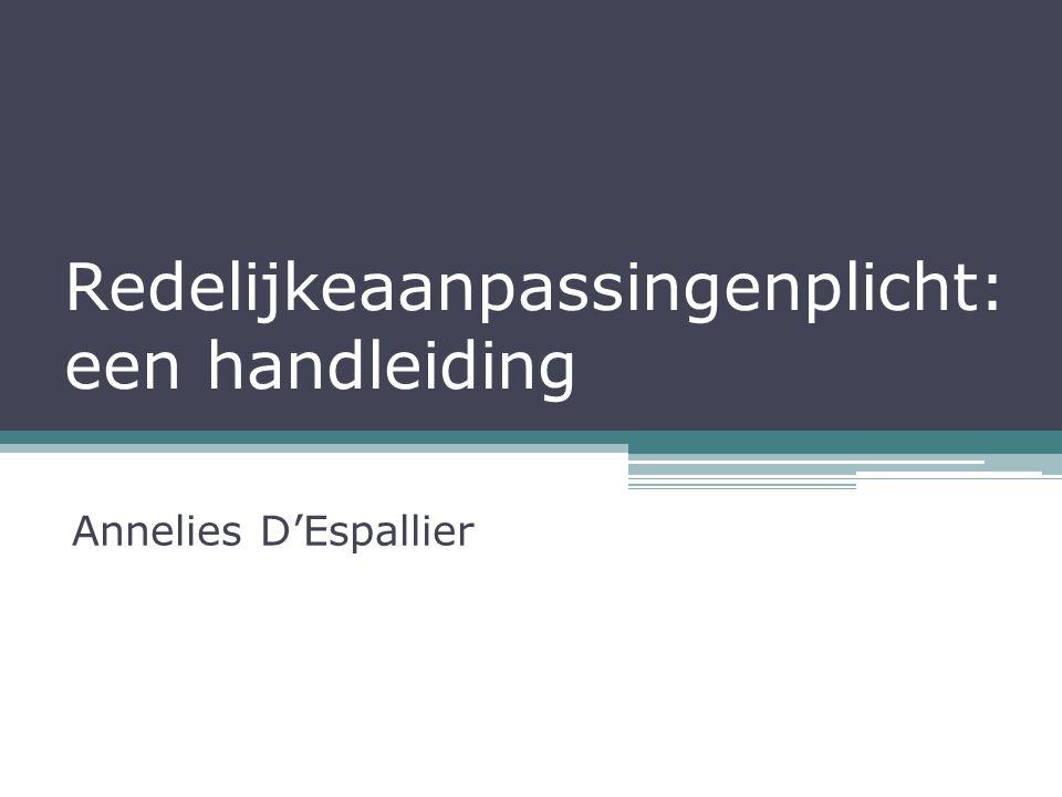 Redelijkeaanpassingenplicht: een handleiding Annelies D'Espallier