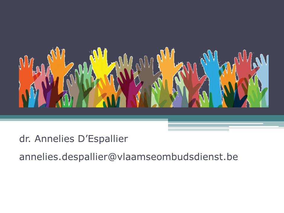 dr. Annelies D'Espallier annelies.despallier@vlaamseombudsdienst.be