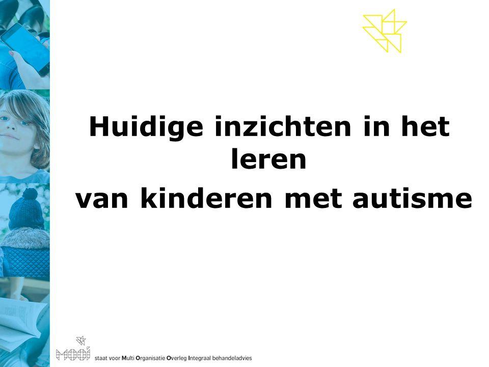 Huidige inzichten in het leren van kinderen met autisme