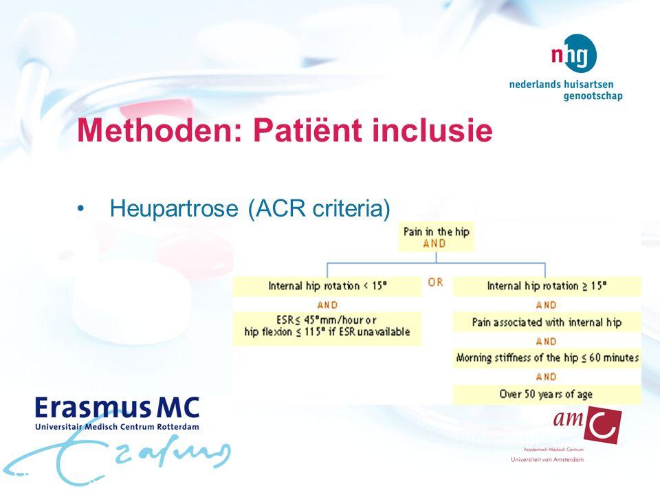 Methoden: Patiënt inclusie Heupartrose (ACR criteria)