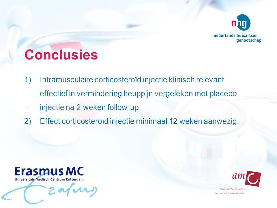 Conclusies 1)Intramusculaire corticosteroïd injectie klinisch relevant effectief in vermindering heuppijn vergeleken met placebo injectie na 2 weken follow-up.