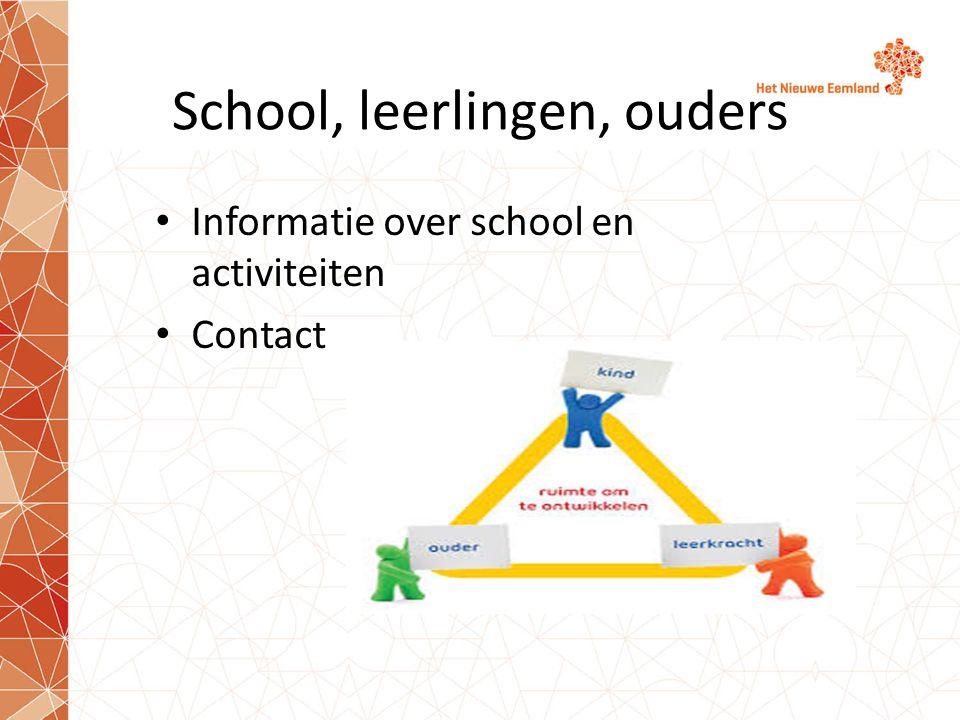 School, leerlingen, ouders Informatie over school en activiteiten Contact