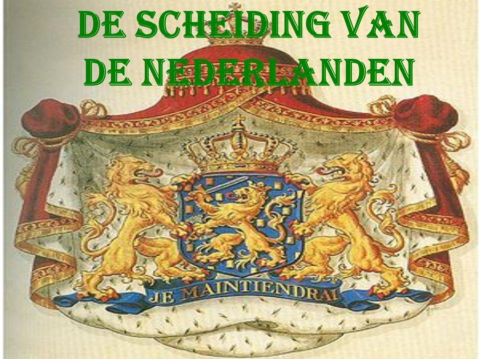 De scheiding van de Nederlanden