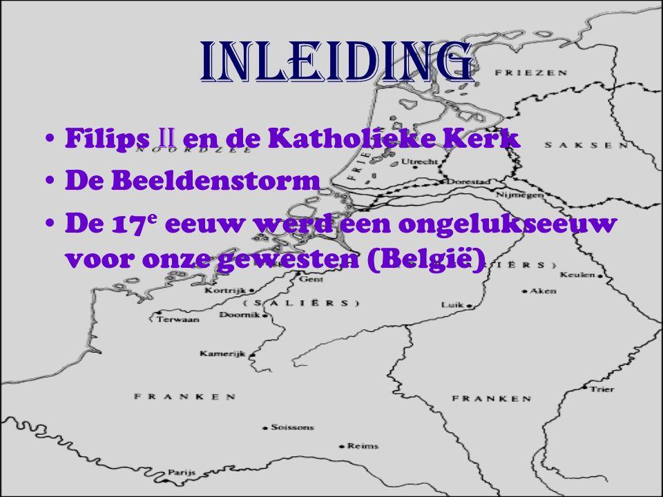Filips II en de katholieke kerk Filips II =katholiek Ketterjacht:-een inquisitie(staatsrechtbank) veroordeelde hen tot onthoofding.