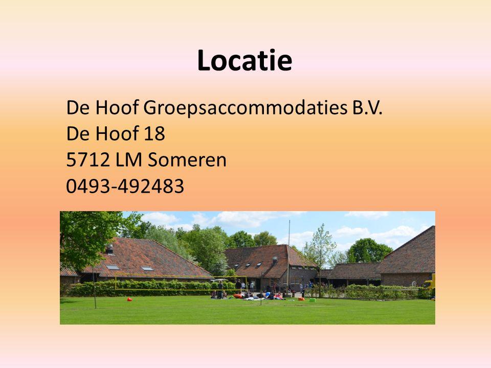 Locatie De Hoof Groepsaccommodaties B.V. De Hoof 18 5712 LM Someren 0493-492483