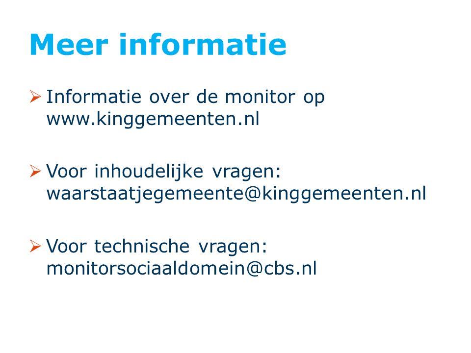 Meer informatie  Informatie over de monitor op www.kinggemeenten.nl  Voor inhoudelijke vragen: waarstaatjegemeente@kinggemeenten.nl  Voor technisch