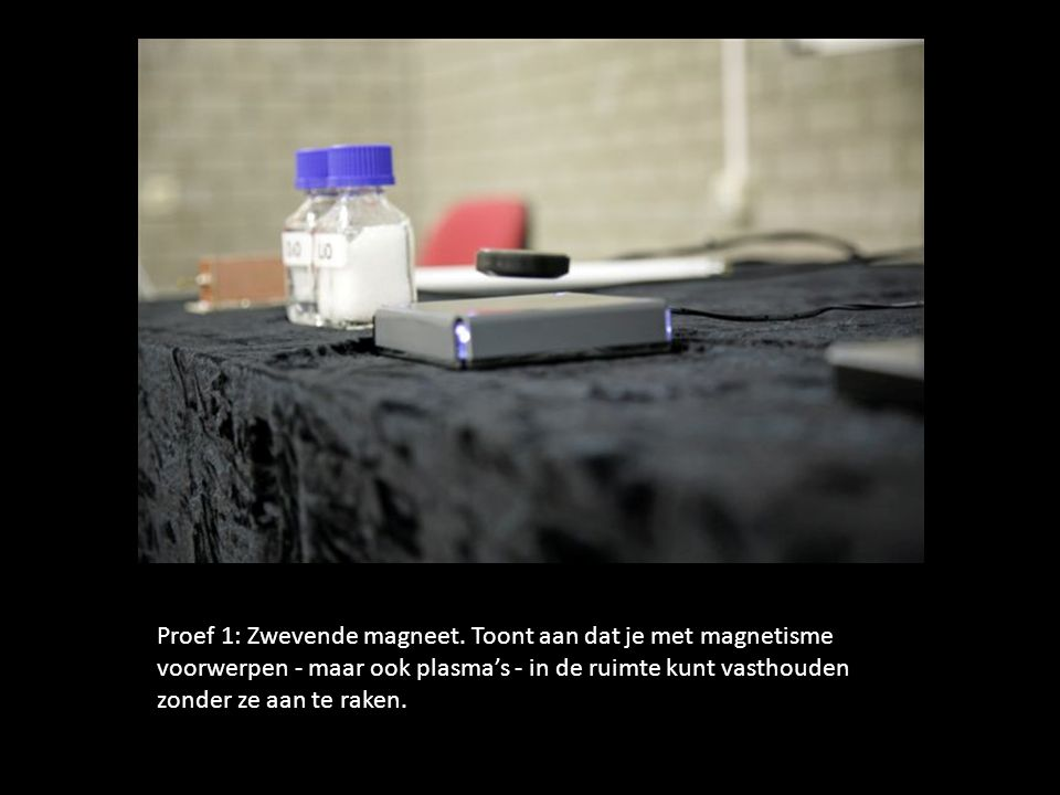 Proef 1: Zwevende magneet.