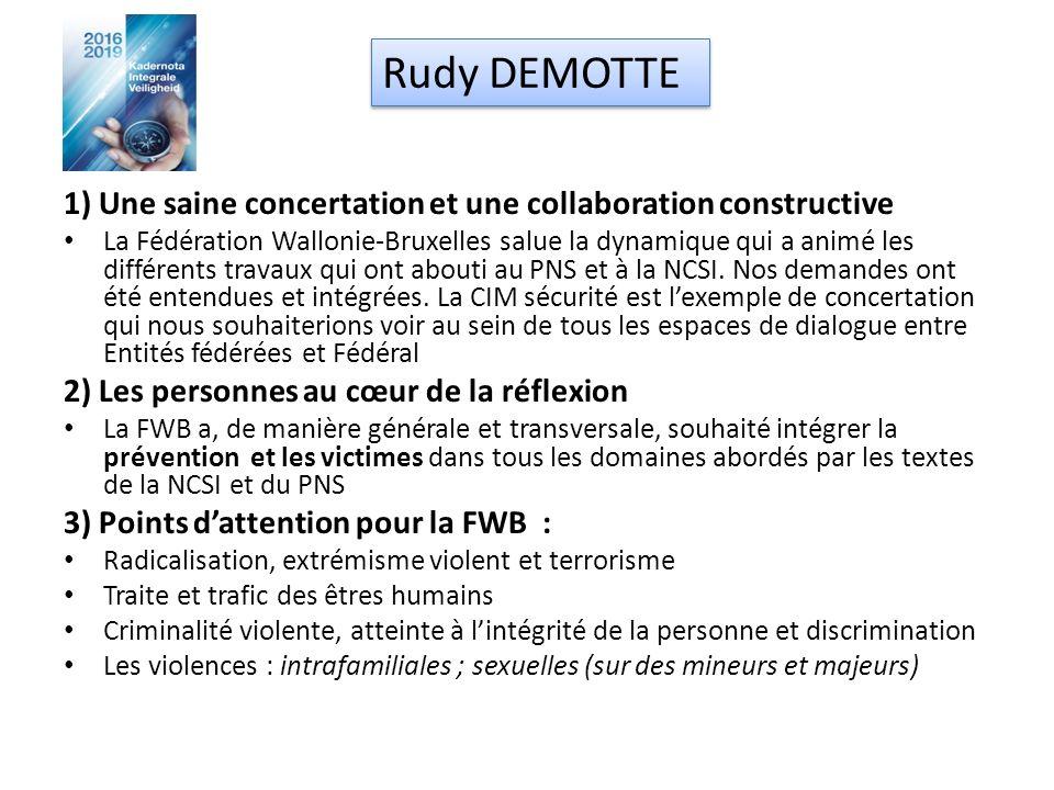 1) Une saine concertation et une collaboration constructive La Fédération Wallonie-Bruxelles salue la dynamique qui a animé les différents travaux qui