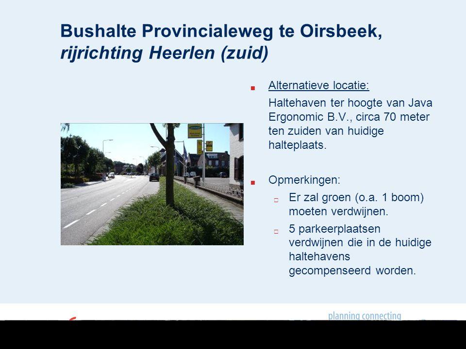 Bushalte Provincialeweg te Oirsbeek, rijrichting Sittard (noord) en Heerlen (zuid)