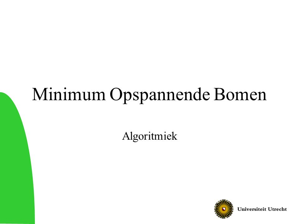 Minimum Opspannende Bomen Algoritmiek