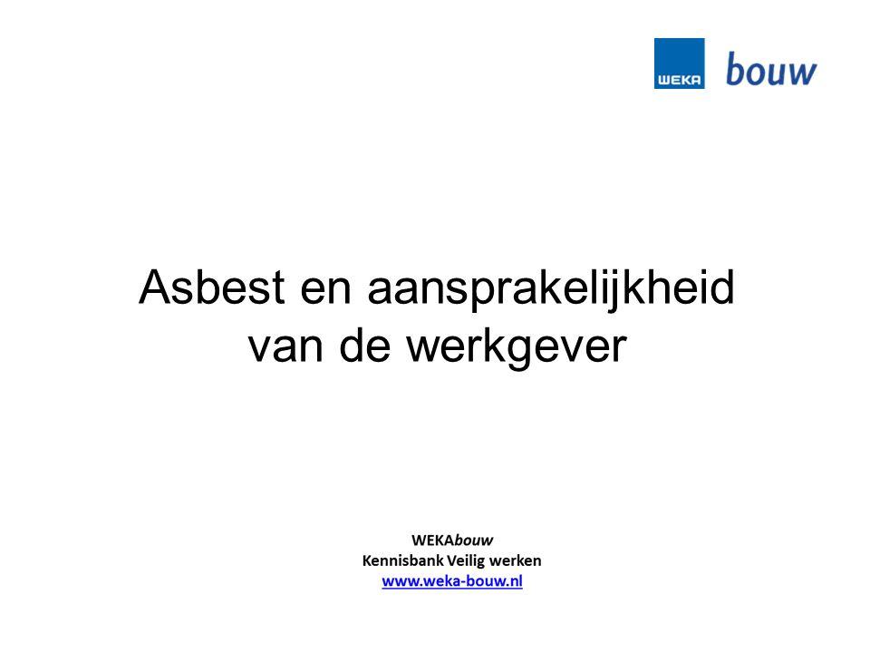 Asbest en aansprakelijkheid van de werkgever