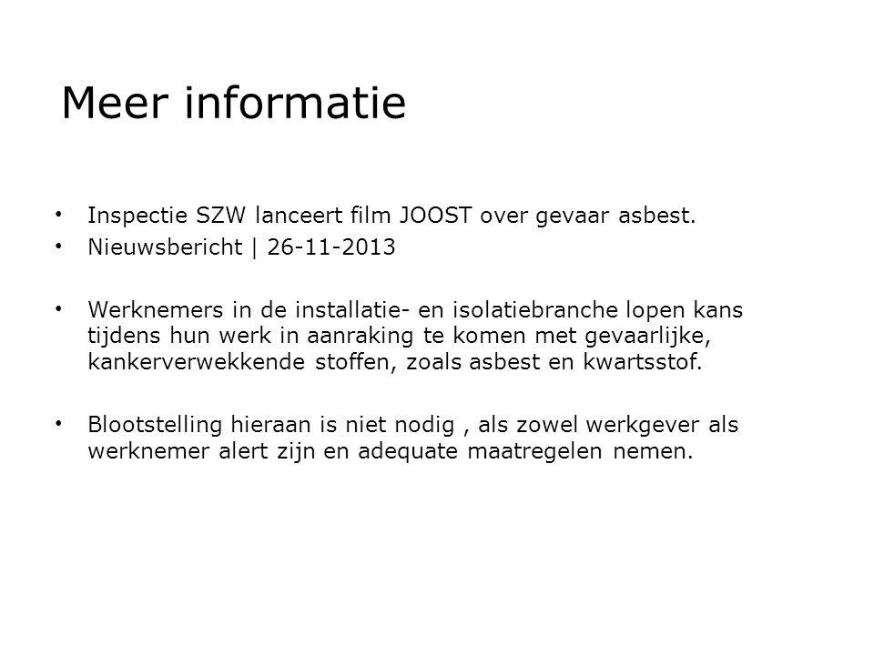 Meer informatie Inspectie SZW lanceert film JOOST over gevaar asbest.