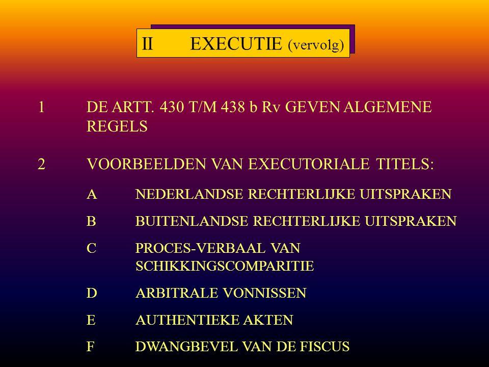 4 IIEXECUTIE (vervolg) 1DE ARTT.