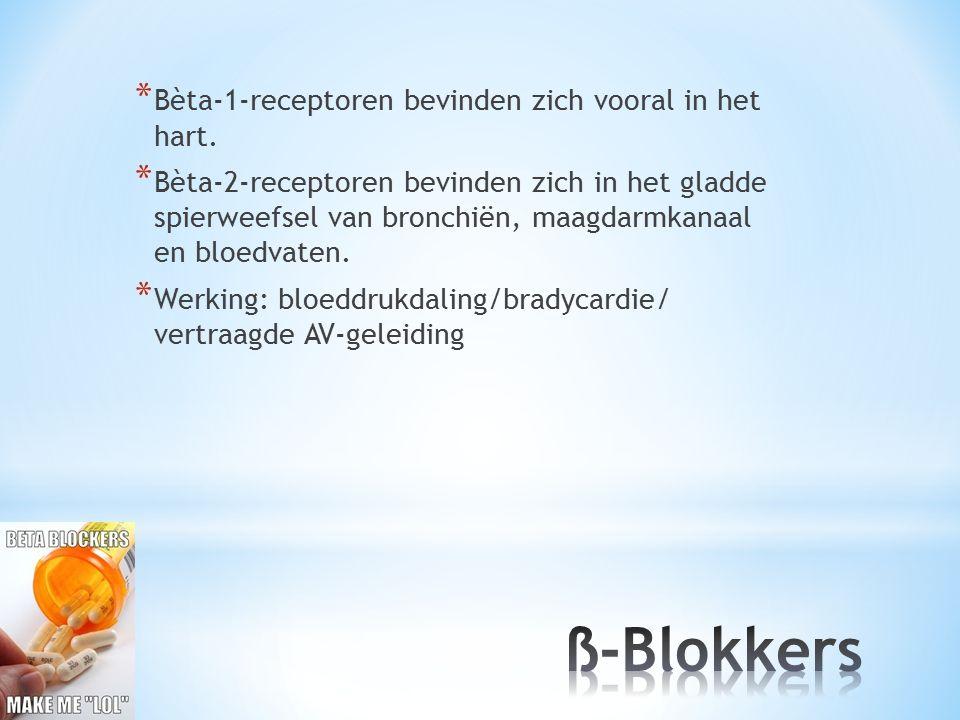 * Bèta-1-receptoren bevinden zich vooral in het hart. * Bèta-2-receptoren bevinden zich in het gladde spierweefsel van bronchiën, maagdarmkanaal en bl