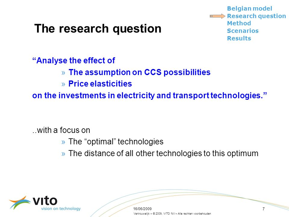 Vertrouwelijk – © 2009, VITO NV – Alle rechten voorbehouden Belgian model Research question Method Scenarios Results 16/06/2009 18 Results: EU2020 no CCS Electricity technologies, 2020 and 2040
