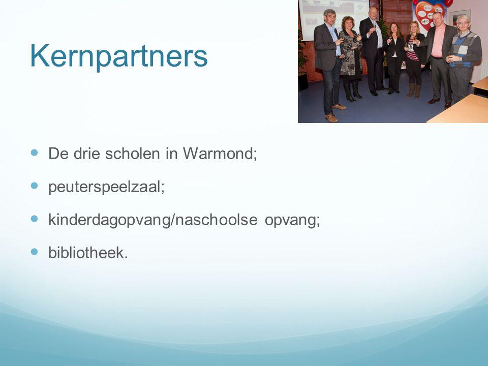 Kernpartners De drie scholen in Warmond; peuterspeelzaal; kinderdagopvang/naschoolse opvang; bibliotheek.