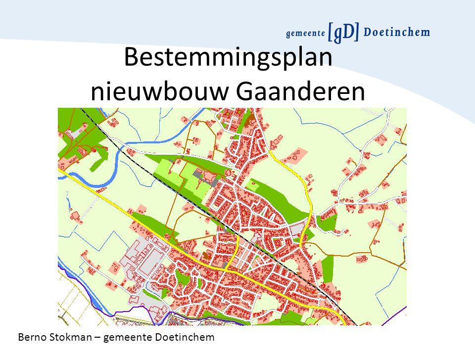 Bestemmingsplan nieuwbouw Gaanderen Berno Stokman – gemeente Doetinchem