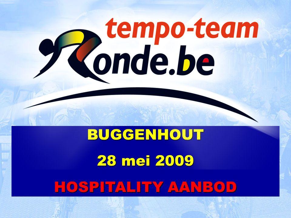 BUGGENHOUT 28 mei 2009 HOSPITALITY AANBOD